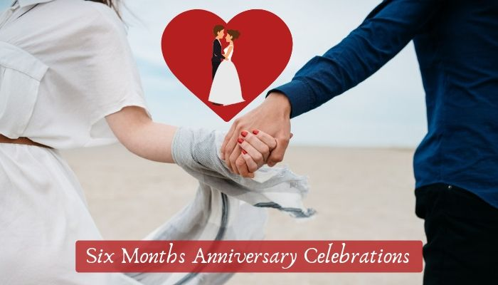 Amazingly Creative 6 Month Anniversary Idea for Couple